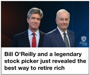 Bill O'Reilly and a legendary stock picker just revealed the best way to retire rich