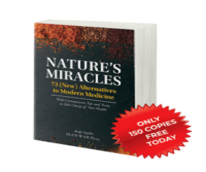 Claim Your Free Copy of Nature's Miracles...For FREE